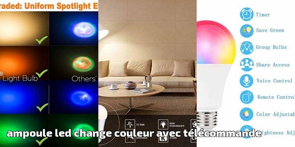 Ampoule Avec Couleur Led Les Choisir TlcommandeComment Change ZiOTPukX