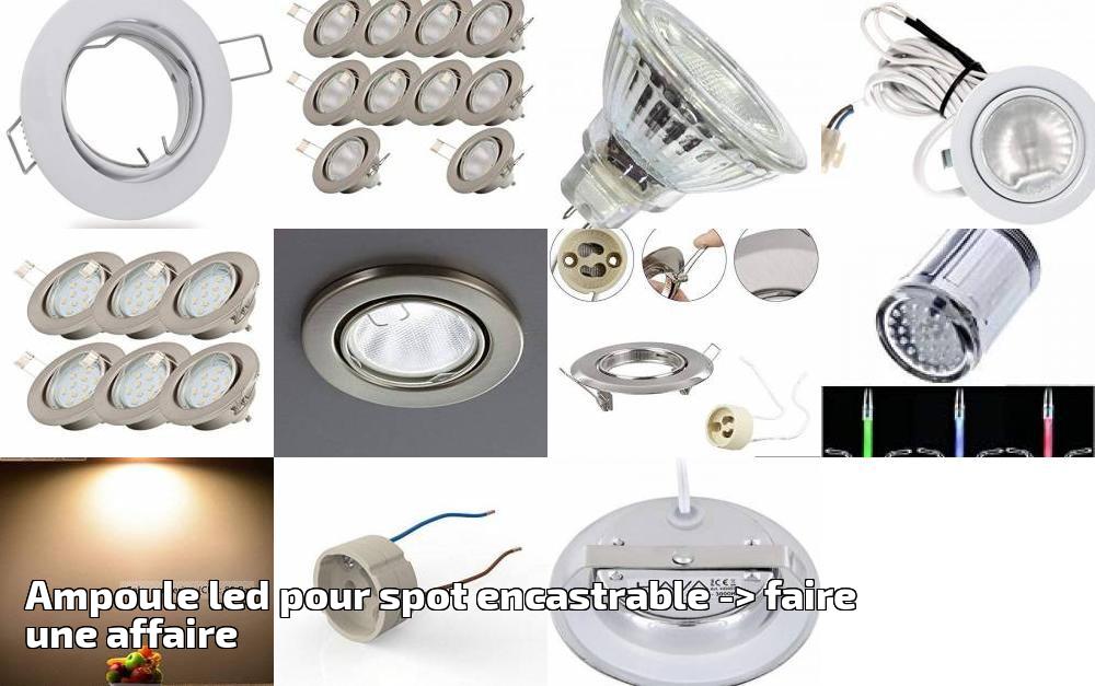Ampoule Led Affaire Faire 2019gt; Spot Une Encastrable Pour f7gIvm6yYb